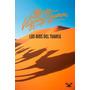 Los Ojos Del Tuareg Alberto Vázquez-figueroa Libro Digital