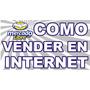 Ganá Dinero Desde Tu Casa, En Internet, Mercadolibre