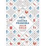 El Arte De La Cocina Francesa - Julia Child - Nuevo