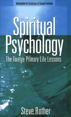 Book : Spiritual Psychology: The Twelve Primary Life Less...
