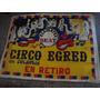 Afiche Orig D Calle Circo Egred De Colombia 145x110