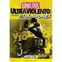 Uno, Dos Ultraviolento: Violadores / Libro