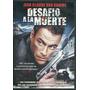 Desafio A La Muerte Jean Claude Van Damme Dvd