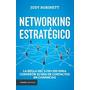 Networking Estrategico La Regla Del 5 + 50 + 100 Para Conver