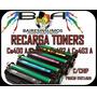 Recarga Toner Hp 507 Hp Ce400a Ce401 Ce402 Ce403 / Precio Un