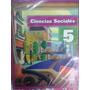 Ciencias Sociales 5 Viaje De Estudio Estrada Nacion