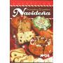 Panadería Y Pastelería Navideña - 35 Recetas Paso A Paso