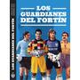 Libro Velez Sarsfield Los Guardianes Del Fortin