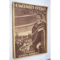 Cancionero Cuyano Alberto Rodriguez Dedicado / Carlos Vega