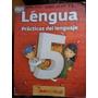 Lengua Practicas Del Lenguaje 5 Mandioca