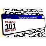 Patente Para Trailer Remolques 101 Mercosur En El Momento!