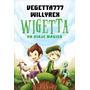 Wigetta Un Viaje Mágico Vegetta777 - Temas De Hoy - Nuevo