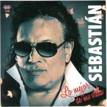 Sebastian - Lo Mejor De Mi Vida Cd 2015 Ya Disponible