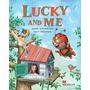 Lucky And Me, Annie Altamirano - Lucy Crichton. Macmillan.