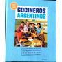 Cocineros Argentinos - Libro Tapa Dura -