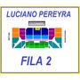 Entradas Luciano Pereyra 9/9 Fila 2, Ver Reputacion!!!!