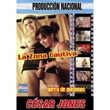 La Zona Cautiva - Porno Argentino - César Jones