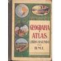 Libro Geografia Y Atlas Libro Segundo