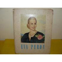 Gran Libro Album De Eva Peron ¿ Tapa Dura De 34 X 28 Cm