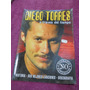 Diego Torres - A Traves Del Tiempo (biografia No Autorizada)