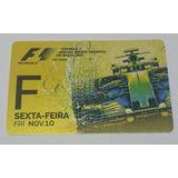 Entrada Sin Usar De La Formula 1 San Pablo Brasil 2017