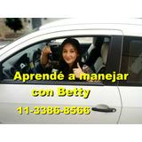 Clases De Manejo Betty A Domicilio Particular-con O Sin Lice