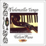 Violoncello Tango Cello & Piano - Cd