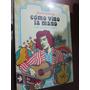 Como Vino La Mano - Miguel Grinberg - Ed:gourmet Musical