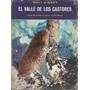 Libro El Valle De Los Castores Walt Disney