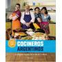 Cocineros Argentinos - Emanem Libros