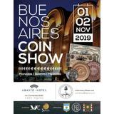 Entrada Para El Buenos Aires Coin Show 2019