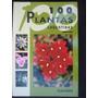 Libro 100 Plantas Argentinas Autora Valeria De Marzi