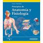Principios De Anatomía Y Fisiología Tortora 13ed Nuevo!