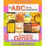 El Abc De La Pastelería De Osvaldo Gross - Edición Lujo 2016