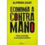 Economia A Contramano De Alfredo Zaiat