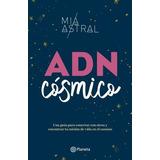 Adn Cósmico - Libro Mía Astral