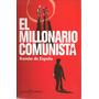 El Millonario Comunista - Ramón De España - Duomo