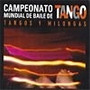 Campeonato Mundial De Baile De Tango - Tangos Y Milongas - C