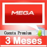 Cuentas Premium Mega X 3 Meses (90 Dias) Envio Automatico!