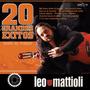 Leo Mattioli - 20 Grandes Exitos