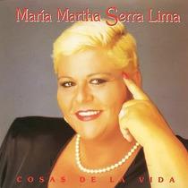Maria Martha Serra Lima Cd Cosas De La Vida Inc Sandro 1995