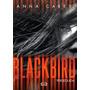 Blackbird Perseguida - Anna Carey