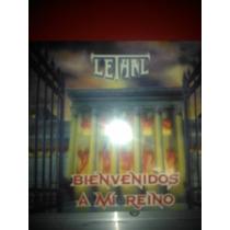 Cd Lethal Bienvenidos A Mi Reino Nuevo Cerrado Hag/env/ac/mp