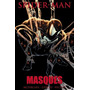 Spiderman: Mascaras Marvel Hc Original