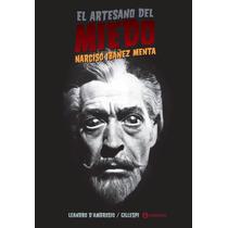 El Artesano Del Miedo - Narciso Ibañez Menta - Corregidor