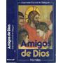 Amigos De Dios X Josemaria Escriva De Balaguer