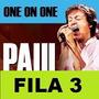 Entradas Paul Mccartney Vip Platinum C D E Fila 3 Y 4 Unlujo