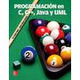 Programación En C, C++, Java Y Uml (2a. Ed.) Joyanes Aguilar