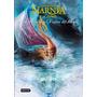 Cronicas De Narnia 5 La Travesia Del Viajero Del Alba Lewis