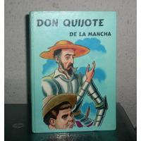 Don Quijote De La Mancha - Libro Imperdible